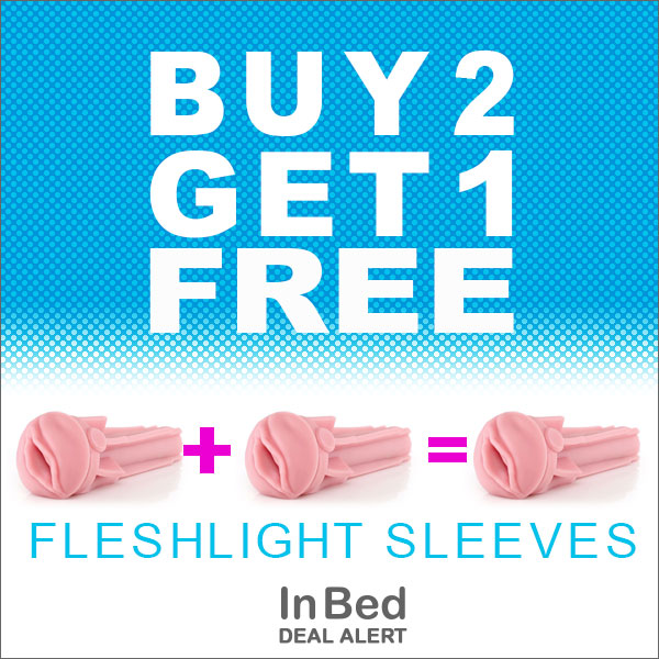 But 2 Get 1 Free Fleshlight Deal